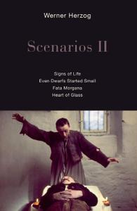 Scenarios II: Signs of Life; Even Dwarfs Started Small; Fata Morgana; Heart of Glass