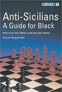 Anti-Sicilians - A Guide for Black