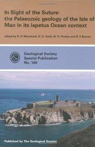 In sight of the suture: Palaeozoic geology of the Isle of Man in its Iapetus Ocean context