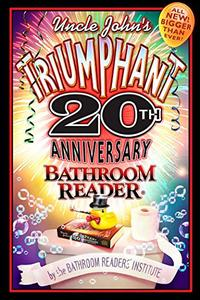 Uncle John's Triumphant 20th Anniversary Bathroom Reader (Repost)