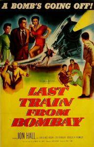 Last Train from Bombay (1952)