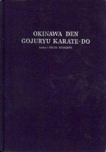 Okinawa Den Goju Ryu Karate-Do (Repost)