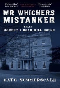«Mr Whichers Mistanker – eller Mordet i Road Hill House» by Kate Summerscale