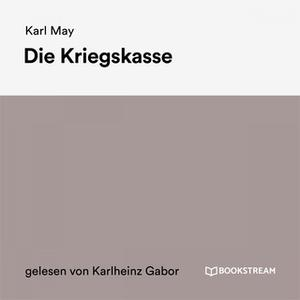 «Die Kriegskasse» by Karl May