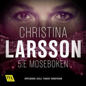 «5:e Moseboken» by Christina Larsson