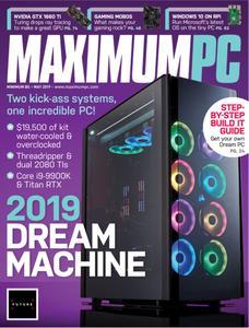 Maximum PC - May 2019