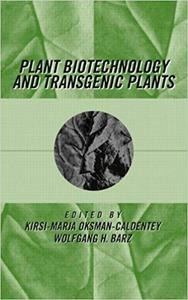 Plant Biotechnology and Transgenic Plants