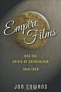 Empire Films and the Crisis of Colonialism, 1946-1959