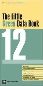 The Little Green Data Book 2012 (World Bank Publications)