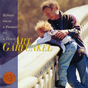 Art Garfunkel - Songs From A Parent To A Child (1997)