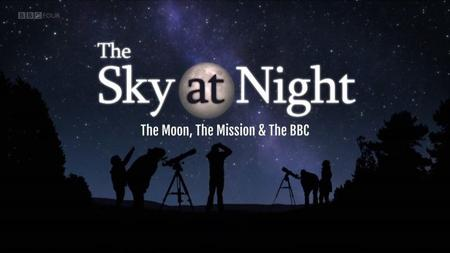 BBC The Sky at Night - The Moon, The Mission and The BBC (2019)