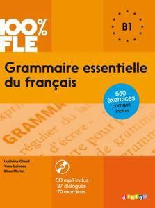 """L. Glaud, Y. Loiseau, E. Merlet, """"Grammaire essentielle du français niveau B1"""""""
