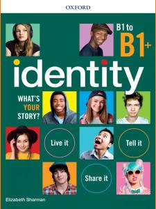 ENGLISH COURSE • Identity B1 to B1 plus (2019)