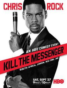 Chris Rock: Kill the Messenger - London, New York, Johannesburg (2008)