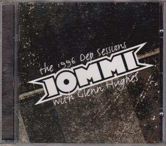 Iommi With Glenn Hughes - The 1996 Dep Sessions (2004)