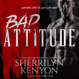 «Bad Attitude» by Sherrilyn Kenyon