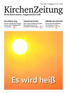 KirchenZeitung für das Bistum Aachen – 07. Juni 2020
