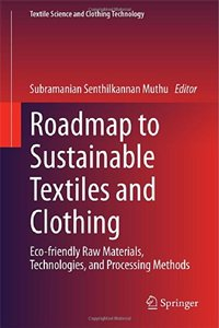 Roadmap to Sustainable Textiles and Clothing [Repost]