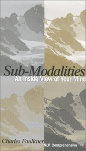 Submodalities : An Inside View of Your Mind (AudioBook)
