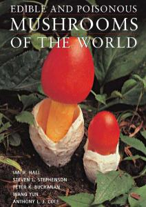 Edible and Poisonous Mushrooms of the World (repost)