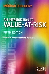 An Introduction to Value-at-Risk, 5 edition (repost)