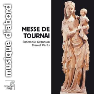 Anonymous - Messe de Tournai, XIVe siècle - Ensemble Organum, Marcel Pérès (1990) {Harmonia Mundi HMA 1951353 rel 2006}