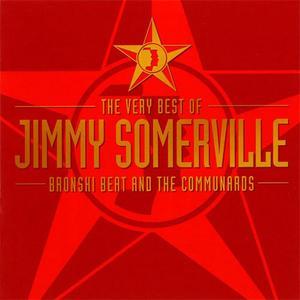 Jimmy Somerville - The Very Best Of... Bronski Beat & The Communards (2CD) (2002) {London/Warner Strategic Marketing}