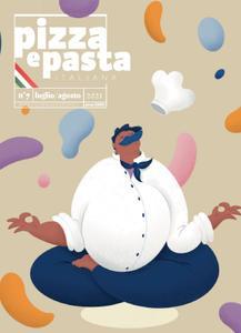 Pizza e Pasta Italiana - Luglio-Agosto 2021