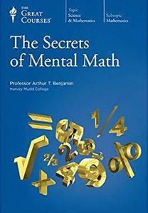 The Secrets of Mental Math [TTC Audio]