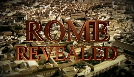 National Geographic - Rome Revealed (2010)