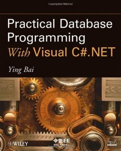 Practical Database Programming With Visual C#.NET (Repost)
