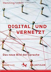 Digital und vernetzt: Das neue Bild der Sprache