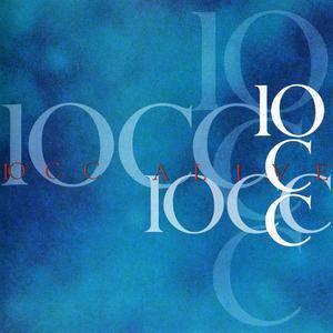 10cc - Alive (1993) [Creative Man Discs, 1994]