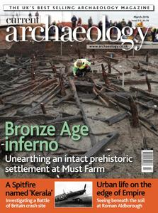 Current Archaeology - Issue 312