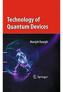 Technology of Quantum Devices [Repost]