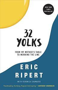 32 Yolks: From My Mother's Table to Working the Line [Repost]