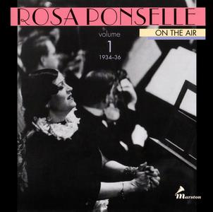 Rosa Ponselle - On The Air, Volume 1, 1934-1936 {2CD Set Marston 52012-2 rel 1999}