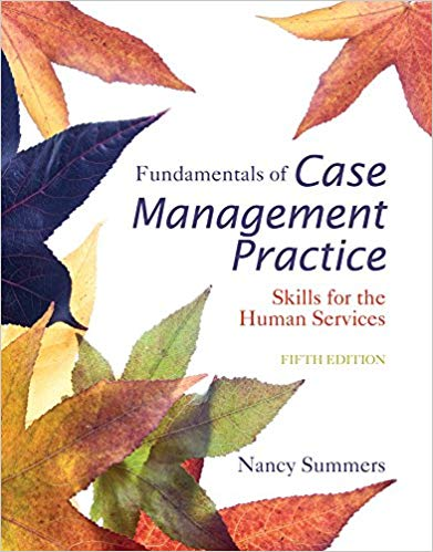 Cengage Advantage Books: Fundamentals of Case Management Practice 5th Edition