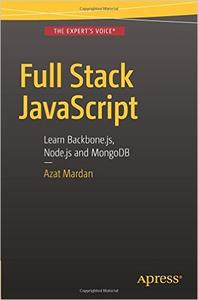 Full Stack JavaScript: Learn Backbone.js, Node.js and MongoDB (Repost)