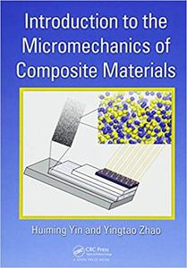 Introduction to the Micromechanics of Composite Materials (Repost)