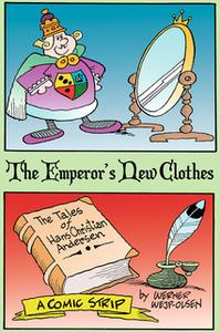 «The Emperor's New Clothes» by Werner Wejp-Olsen
