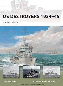 US Destroyers 1934-45: Pre-war classes (Osprey New Vanguard 162) (Repost True PDF)