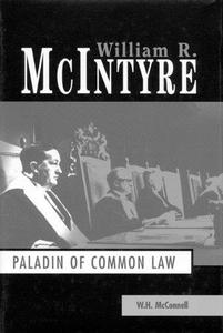 William R. McIntyre: Paladin of Common Law