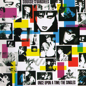Siouxsie And The Banshees - Once Upon A Time: The Singles (1981) [Re-Up]
