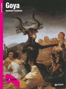 Maurizia Tazartes - Goya. Ediz. illustrata (2016)
