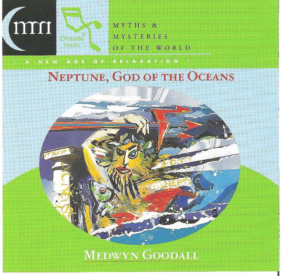 Medwyn Goodall - Neptune, God of the Oceans (1995)