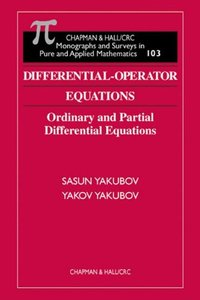 Differential-Operator Equations: Ordinary and Partial Differential Equations (repost)