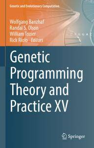 Genetic Programming Theory and Practice XV (Repost)