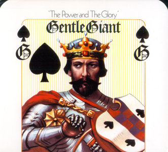 Gentle Giant - The Power And The Glory (1974) [2014, Alucard Music, ALUGG039] Re-up