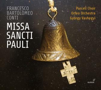 Purcell Choir, Orfeo Orchestra & Gyorgy Vashegyi - Conti: Missa Sancti Pauli (2018) [Official Digital Download]